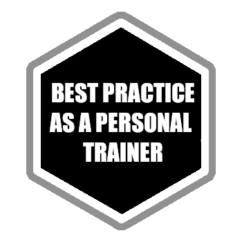 Best Practice as a Personal Trainer
