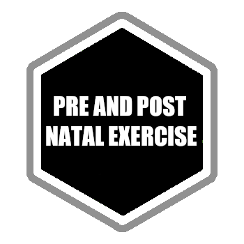 Pre and post natal exercise